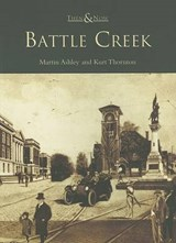 Battle Creek | Ashley, Martin ; Thornton, Kurt |