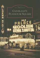Cleveland's Playhouse Square | Patricia M. Mote |