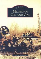 Michigan Oil And Gas | Jack R. Westbrook |