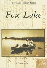 Fox Lake | Paul J. Jakstas |