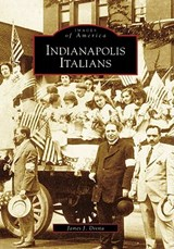 Indianapolis Italians | James J. Divita |