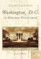 Washington, D.C. in Vintage Postcards | Gayle Floyd |