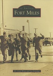 Fort Miles | Dr Gary Wray |