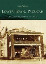 Lower Town, Paducah | Char Downs |