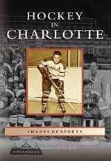 Hockey in Charlotte | Jim Mancuso |