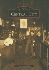 Central City | Lola Roush Miller |