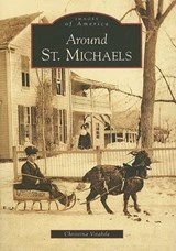 Around St. Michaels | Christina Vitabile |