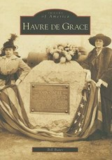 Havre de Grace | Bill Bates |