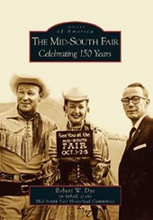 The Mid-South Fair | Robert W. Dye |