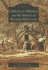 Cerulean Springs and the Springs of Western Kentucky | William T. Turner |