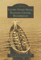 United States Naval Training Center, Bainbridge | Erika L. Quesenbery |