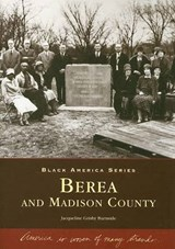 Berea and Madison County | Jacqueline Grisby Burnside |