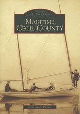 Maritime Cecil County | Christopher Knauss |