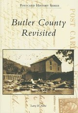 Butler County Revisited | Larry D. Parisi |