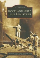 Rockland Area Lime Industries | Courtney C. MacLachlan |