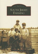 South Jersey Farming | Cheryl L. Baisden |