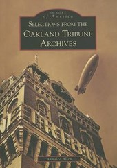 Selections from the Oakland Tribune Archives