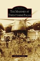 The Marines at Twentynine Palms