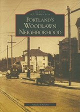 Portland's Woodlawn Neighborhood | Anjala Ehelebe |