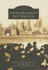 Arthur Rickerby's New York City | Frank Ceresi |