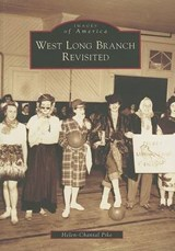 West Long Branch Revisited | Helen-Chantal Pike |