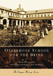 Overbrook School for the Blind | Edith Willoughby |