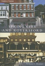 Spring City and Royersford | William C. Brunner |