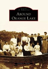 Around Orange Lake | Patricia A. Favata |