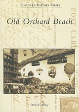 Old Orchard Beach | Daniel E. Blaney |