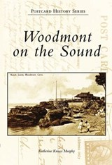 Woodmont on the Sound | Katherine Krauss Murphy |