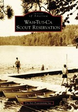 Wah-Tut-Ca Scout Reservation | The Key Foundation Inc |