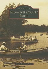 Milwaukee County Parks | Laurie M. Albano |