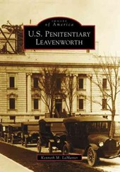 U.S. Penitentiary Leavenworth | Kenneth M. Lamaster |