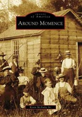 Around Momence | Kevin Mcnulty Sr |