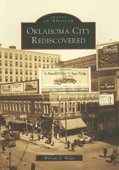 Oklahoma City Rediscovered | William D. Welge |