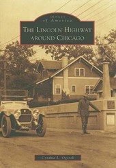 The Lincoln Highway Around Chicago