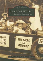 Lake Forest Day | Lake Forest-Lake Bluff Historical Societ |
