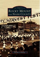 Rocky Mount and Nash County | Monika S. Fleming |