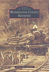 Washington County Revisited | Donna Akers Warmuth |
