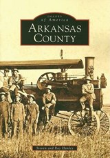 Arkansas County | Steven Hanley |