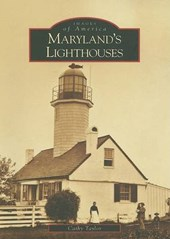 Maryland's Lighthouses | Cathy Taylor |