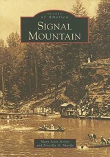 Signal Mountain | Mary Scott Norris |
