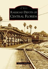 Railroad Depots of Central Florida