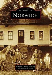 Norwich | Mcnally, Margaret Cheney ; Niles, Frances L. |