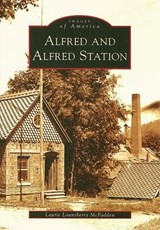 Alfred and Alfred Station | Laurie Lounsberry McFadden |
