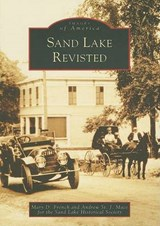 Sand Lake Revisited | Mary D. French |