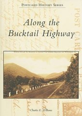 Along the Bucktail Highway