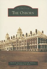The Osborn | Mark R. Zwerger |