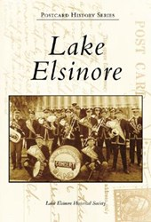 Lake Elsinore, Ca | Lake Elsinore Historical Society |
