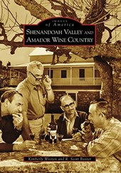 Shenandoah Valley and the Amador Wine Country